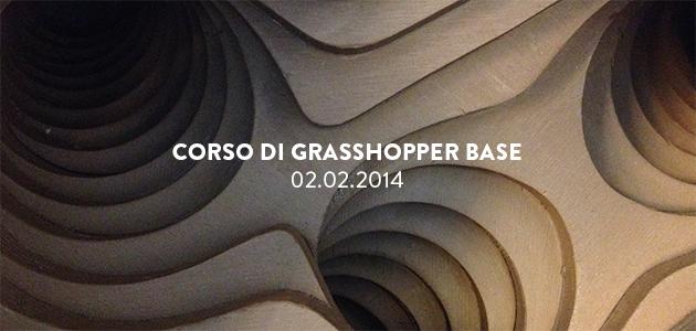 Corso di Grasshopper Base – 02.02.2015