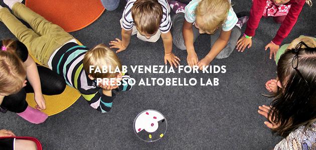 Fablab for Kids all'Altobello Lab