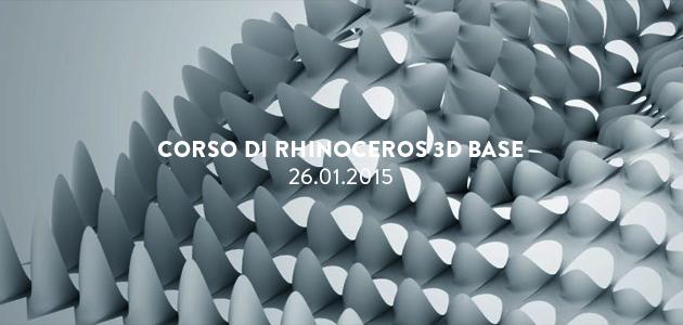 Corso Rhinoceros Base – 26.01.2015