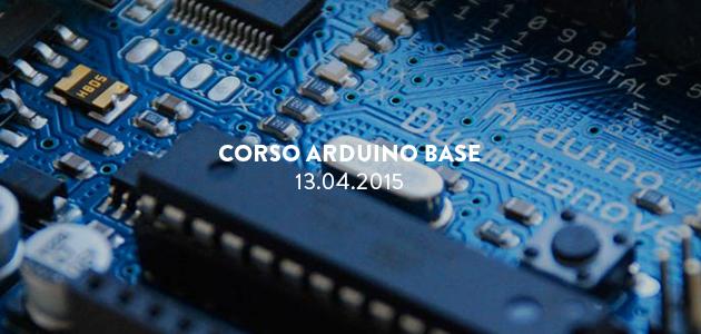 Workshop di Arduino Base – 13/15.04.2015