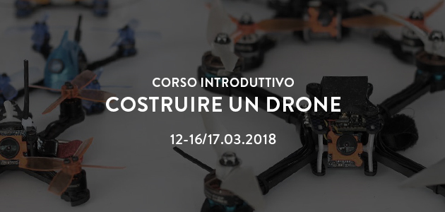 Costruire un drone – corso introduttivo