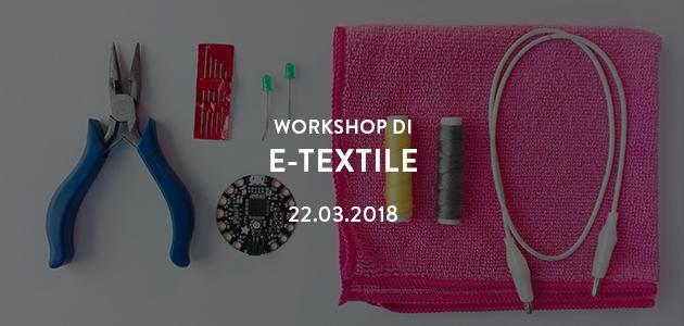 Workshop di E-Textiles