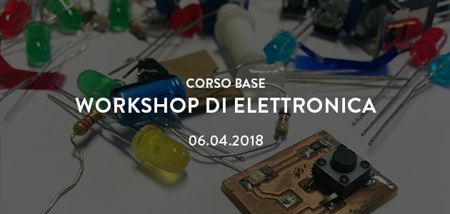 Workshop di elettronica