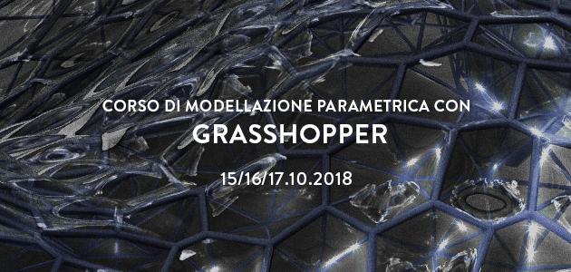 Corso di Modellazione Parametrica con Grasshopper – ottobre 2018