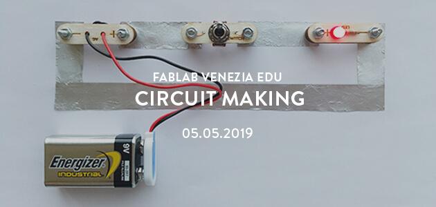 Circuit Making