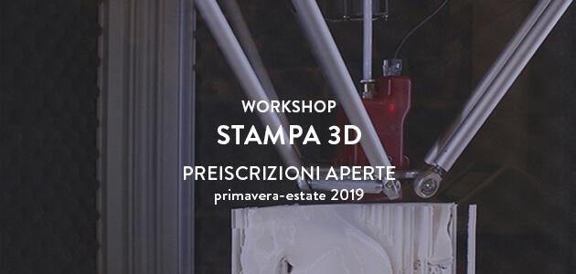Workshop di Stampa 3D – primavera 2019