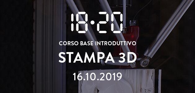 Stampa 3d / corso base introduttivo – 16.10.2019