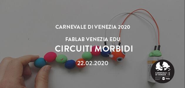 Carnevale di Venezia 2020 – Circuiti Morbidi