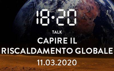 18 • 20 Talk: capire il riscaldamento globale