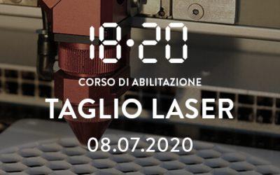 Abilitazione al taglio laser – 8 luglio 2020