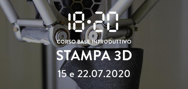 Stampa 3d / corso base introduttivo – 15 e 22 luglio 2020
