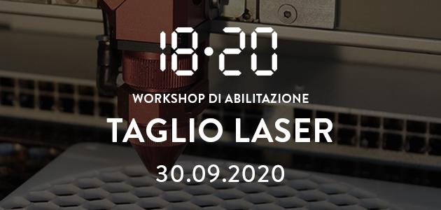 Abilitazione al taglio laser – 30 settembre 2020
